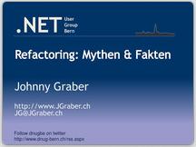 Präsentation Refactoring: Mythen & Fakten